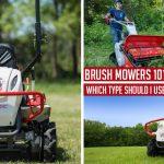 Brush Mowers 101